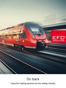Induction heating solutions for the railway industry